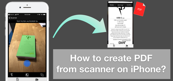 How to create PDF from scanner - just using an iPhone