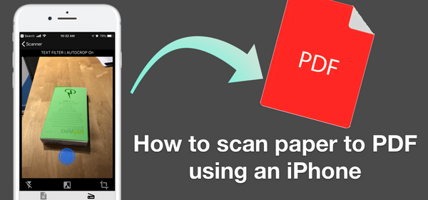 How to scan paper to PDF in high quality using an iPhone