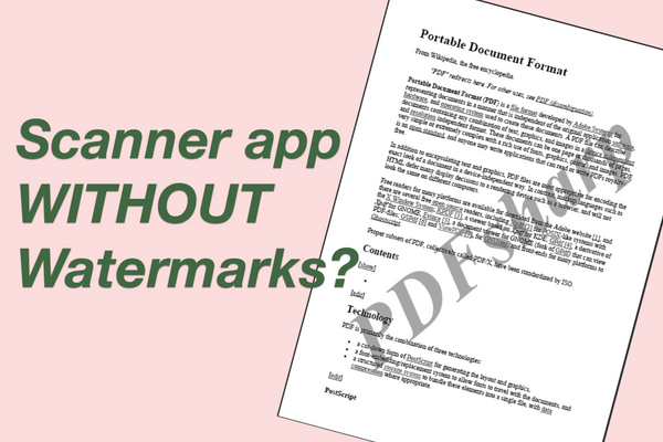 Looking for scanner app without watermark? Here's a scan app (FREE) You cannot miss
