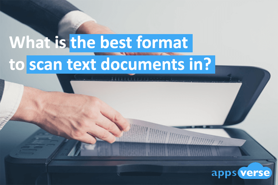 What is the best format to scan text documents in?