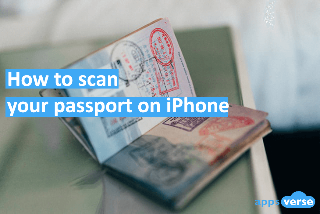 How to scan your passport on iPhone