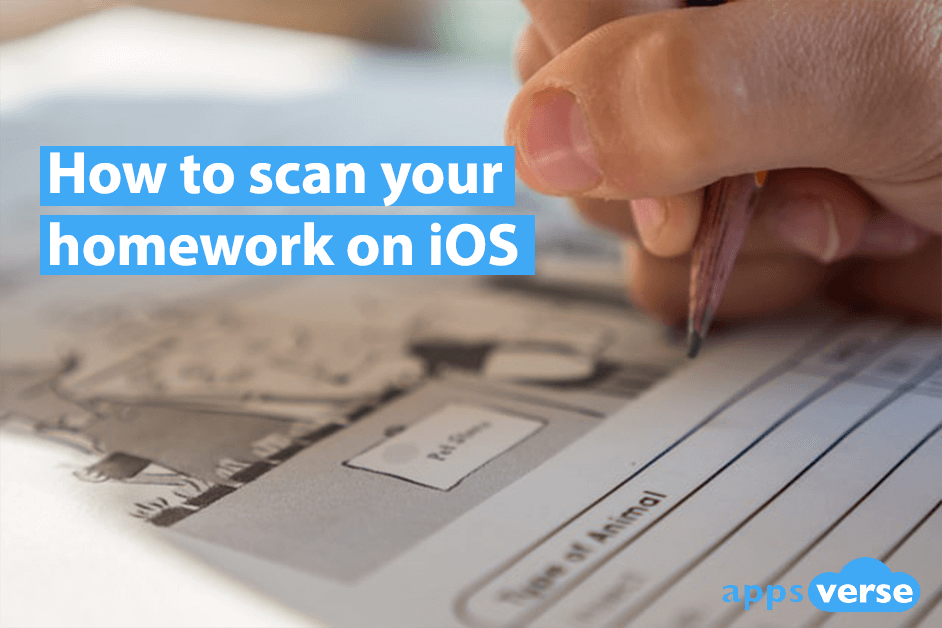 How to scan your homework on iOS