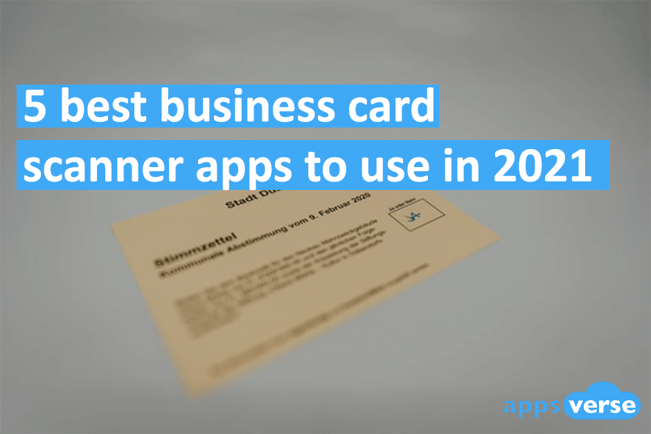 5 Best Business Card Scanner Apps to use in 2021