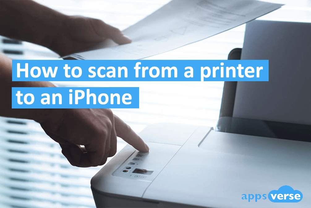 How to scan from a printer to an iPhone