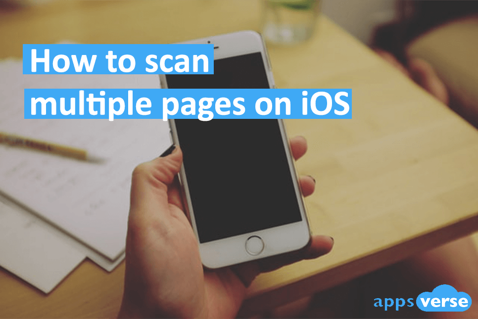 How to Scan Multiple Pages on iOS