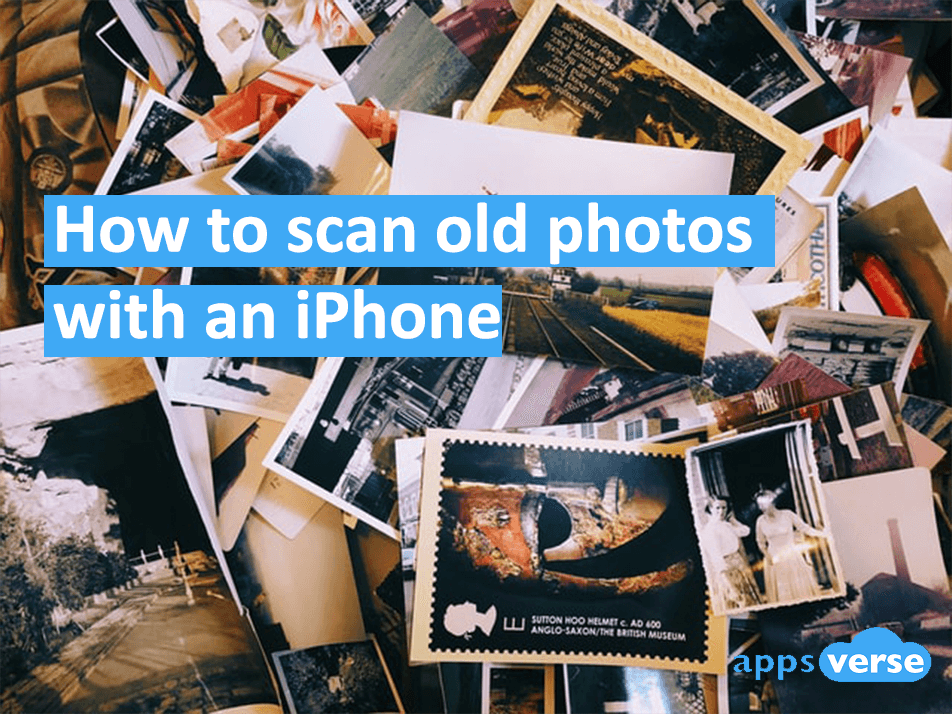 How to scan old photos with an iPhone