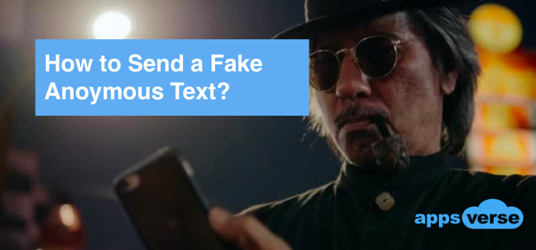 How to Send a Fake Anonymous Text